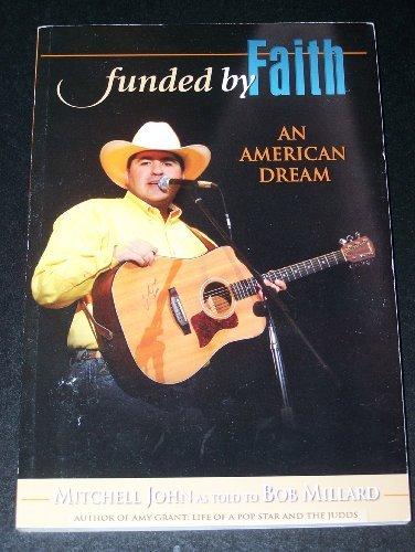 Funded by Faith An American Dream: Millard, Mitchell John