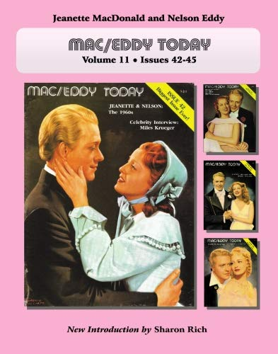 Mac/Eddy Today: Jeanette MacDonald and Nelson Eddy: Introduction by Sharon