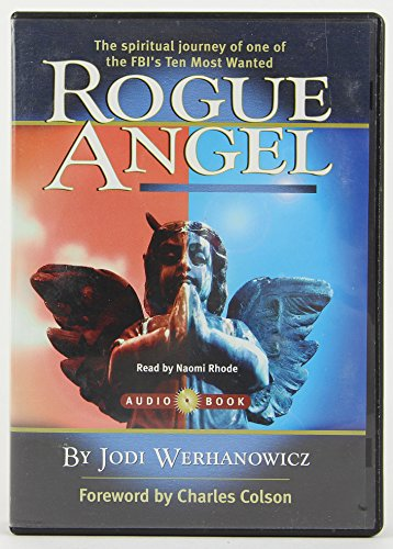 9780977429417: Rogue Angel: The Spiritual Journey of One of the FBI's Ten Most Wanted