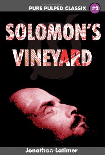 9780977431335: Solomon's Vineyard (PURE PULPED CLASSIX #2)