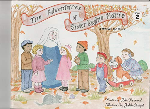 9780977434510: The Adventures of Sister Regina Marie A Worker for Jesus