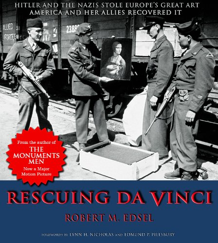 9780977434909: Rescuing Da Vinci: Hitler and the Nazis Stole Europe's Great Art - America and Her Allies Recovered It