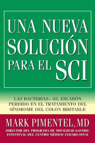 9780977435647: Una Nueva Solucion Para El SCI: El Protocolo Cedars-Sinai Para Tratar El Sindrome Del Colon Irritable SCI