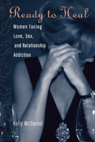9780977440030: Ready to heal : Women Facing Love, Sex, and Relationship Addiction