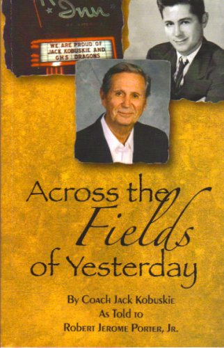 9780977441303: Across the Fields of Yesterday