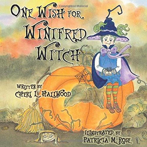 9780977442225: One Wish for Winifred Witch