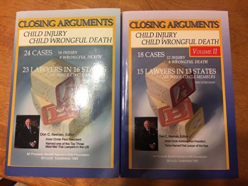 9780977442546: Closing Arguments: Child Injury, Child Wrongful Death