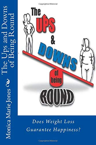 The Ups and Downs of Being Round: Monica Marie Jones