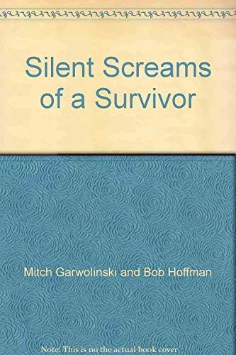 9780977444939: Silent Screams of a Survivor