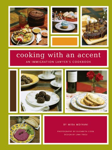 Cooking with an Accent: An Immigration Lawyer's Cookbook