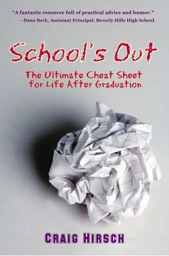 9780977454402: School's Out: The Ultimate Cheat Sheet for Life After Graduation