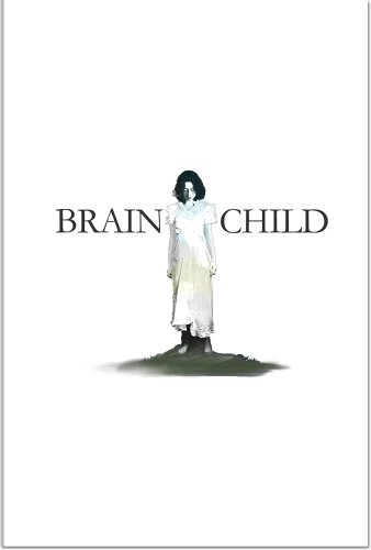 Brainchild: A Collection of Artifacts