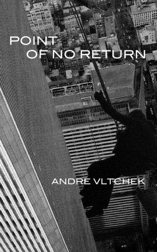 Point of No Return: Vltchek, Andre