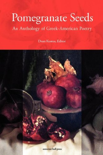 9780977461042: Pomegranate Seeds: An Anthology of Greek-American Poetry
