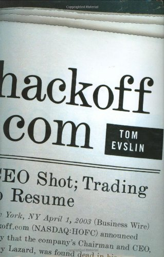 Hackoff. com : An Historic Murder Mystery Set in the Internet Bubble and Rubble----Signed----: ...