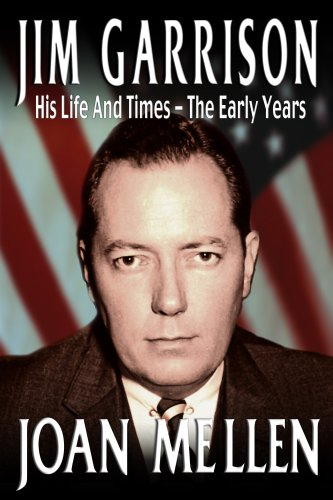 9780977465729: Jim Garrison: His Life and Times, The Early Years