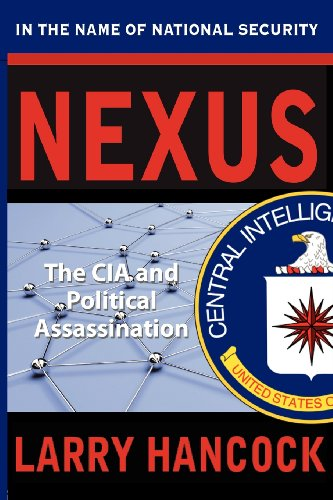 9780977465781: Nexus: The CIA and Political Assassination