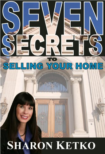 Seven Secrets to Selling Your Home: Sharon Ketko, Lance