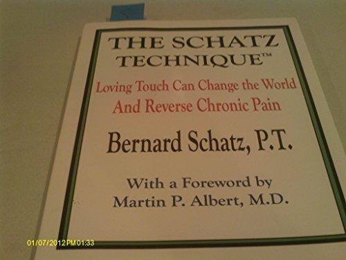9780977470716: Schatz Technique : Real Treatment for Chronic Pain