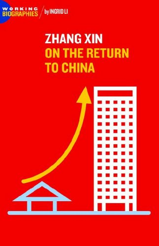 9780977472413: Zhang Xin: On the Return to China