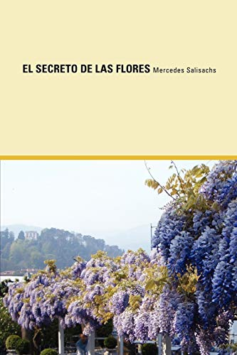 9780977472499: El Secreto de Las Flores (Rediscovered Books) (Spanish Edition)
