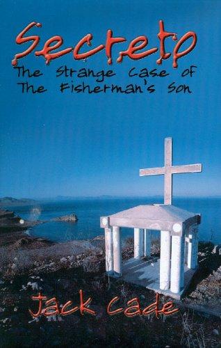 9780977472505: Secreto: The Strange Case of the Fisherman's Son