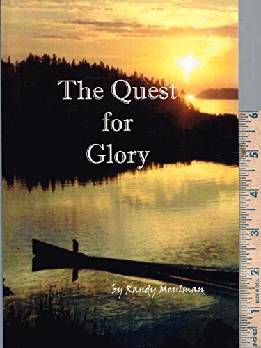 9780977473007: The Quest for Glory
