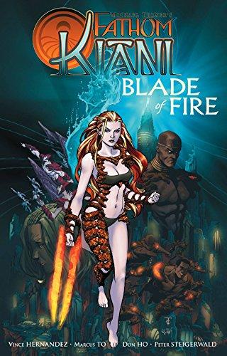 9780977482184: Fathom: Kiani - Blade of Fire TPB