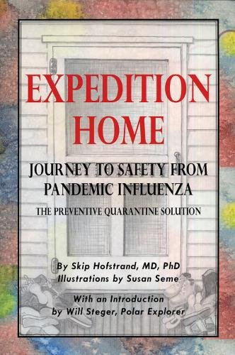 Expedition Home: Journey to Sasfety from a Pandemic Influenza - the Preventive Quarantine Solution