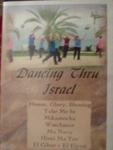 9780977483662: Dancing Thru Israel