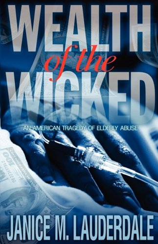 9780977485222: Wealth of The Wicked