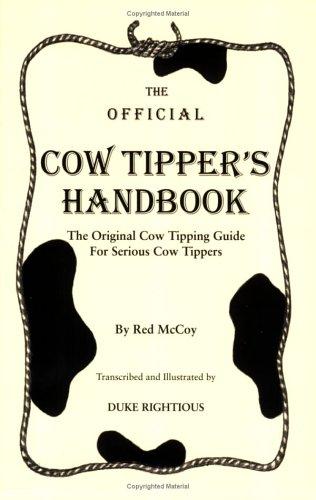 9780977487608: The Official Cow Tipper's Handbook