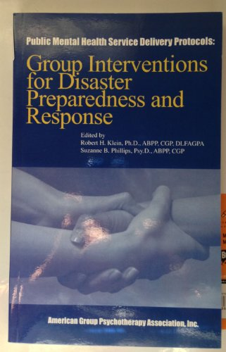 9780977487967: Group Interventions for Disaster Preparedness and Response (Public Mental Health Service Delivery Protocols)