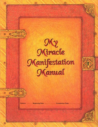 My Miracle Manifestation Manual: Jacquelyn Aldana