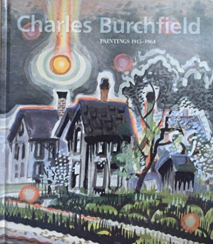 9780977496501: Charles Burchfield: Paintings, 1915-1964.