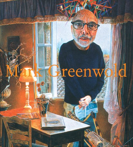 9780977496587: Mark Greenwold: A Moment of True Feeling: 1997-2007