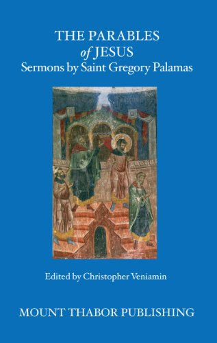 9780977498376: The Parables of Jesus: Sermons by Saint Gregory Palamas
