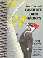 9780977498635: Wisconsin's Favorite Bird Haunts, Fifth Edition
