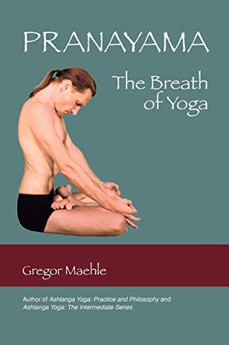 9780977512621: Pranayama: The Breath of Yoga