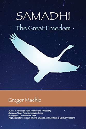 9780977512676: Samadhi The Great Freedom