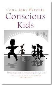 9780977514687: Conscious Parents Conscious Kids