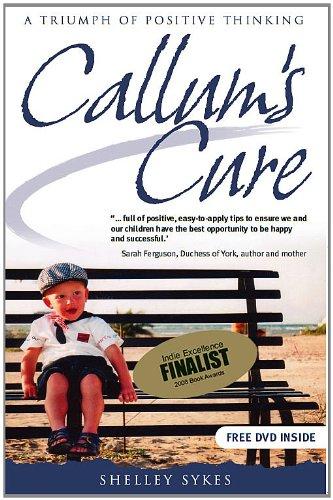 9780977525836: Callum's Cure