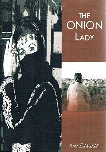 The Onion Lady: Kim Edwards