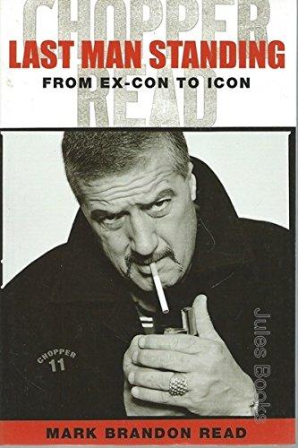 9780977544042: Last Man Standing: From Ex-Con to Icon [Taschenbuch] by Read, Mark Brandon