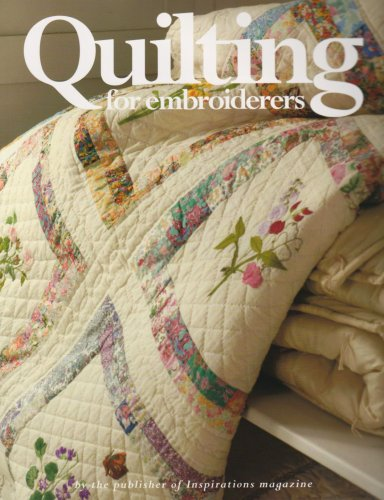 9780977547616: Quilting for Embroiderers: Six Beautiful Projects for All Skill Levels