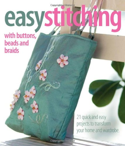 9780977547678: Easy Stitching: With Buttons, Beads and Braids