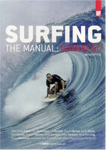 9780977556915: Surfing: The Manual, Advanced