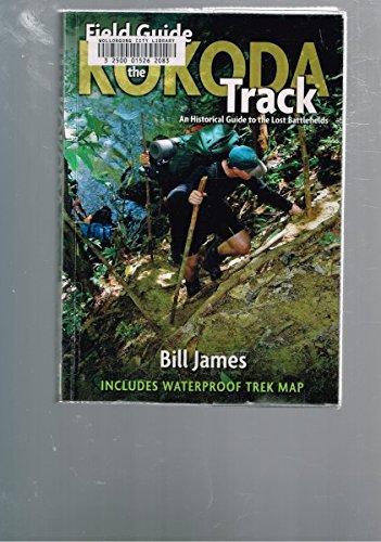 Field Guide to the Kokoda Track: An: Bill James