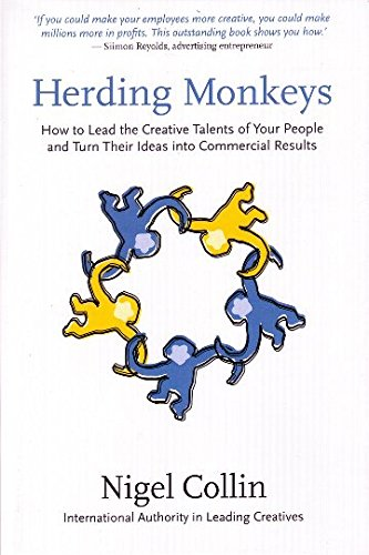9780977573516: Herding Monkeys: How to lead the creative talents of your people and get commercial results