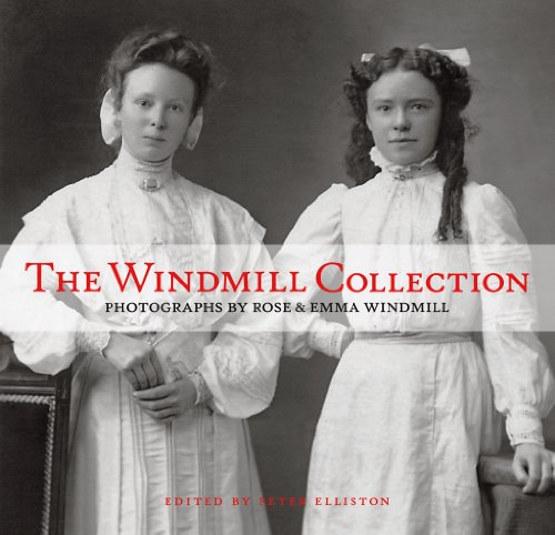 9780977579037: The Windmill Collection: Photographs by Rose & Emma Windmill